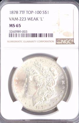 Picture of 1878 7TF Morgan Dollar Weak L Vam 223 MS65 NGC