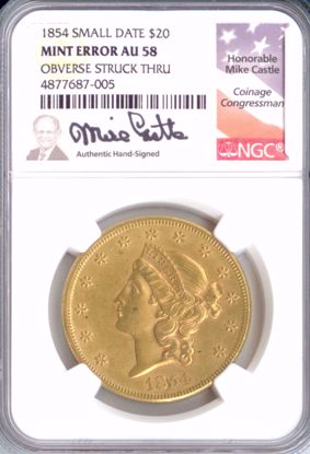 Picture of 1854 $20 Liberty Small Date Mint Error Obverse Struck Thru AU58 NGC