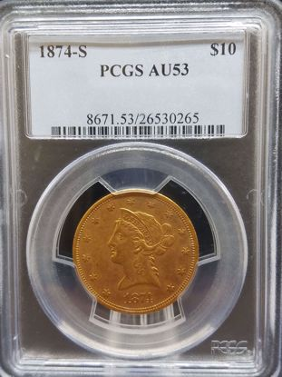 Picture of 1874-S $10 Liberty AU53 PCGS