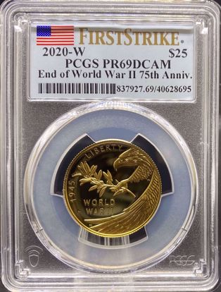 Picture of 2020-W G$25 WWII Eagle First Strike PR69DCAM PCGS