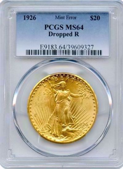 Picture of 1926 $20 St Gaudens MS64 PCGS Dropped R Mint Error